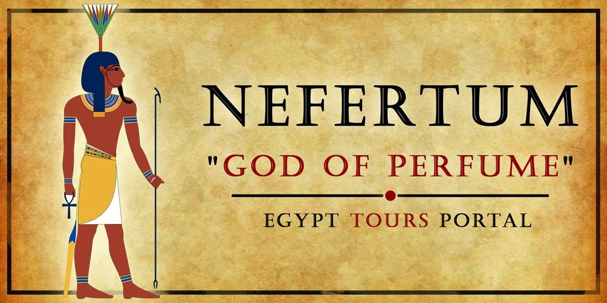 Nefertum, God of Perfume - Ancient Egyptian Gods And Goddesses - Egypt Tours Portal