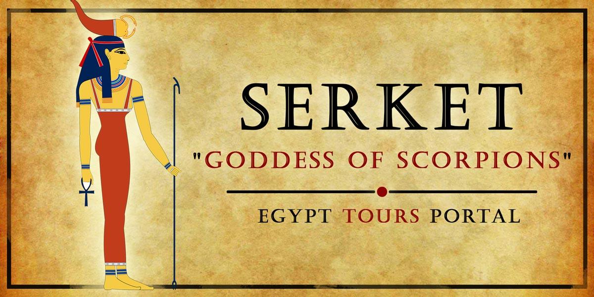 Serket, Goddess of Scorpions - Ancient Egyptian Gods And Goddesses - Egypt Tours Portal