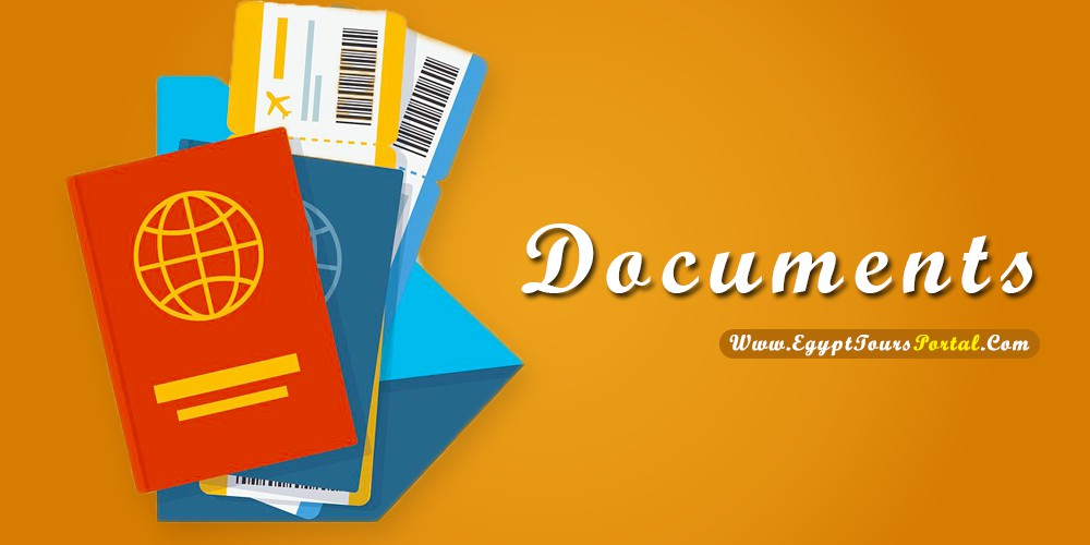 Documents - What to Pack for Egypt - Egypt Tours Portal